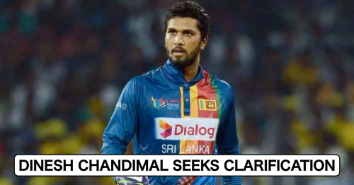 Dinesh Chandimal Looks For Clarity From Sri Lanka Cricket Board About His International Future