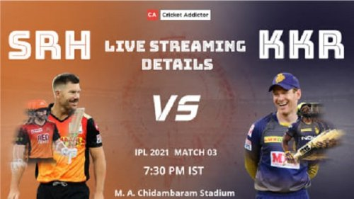 IPL 2021, Match 3: SunRisers Hyderabad vs Kolkata Knight Riders (SRH vs KKR) – When And Where To Watch, Live Streaming Details