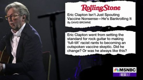 Joy Reid Critiques Rock And Roll Icon Eric Clapton For Donating To Anti-Vax Group