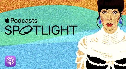 Apple's new Spotlight highlights 'singular' podcasters worth listening to