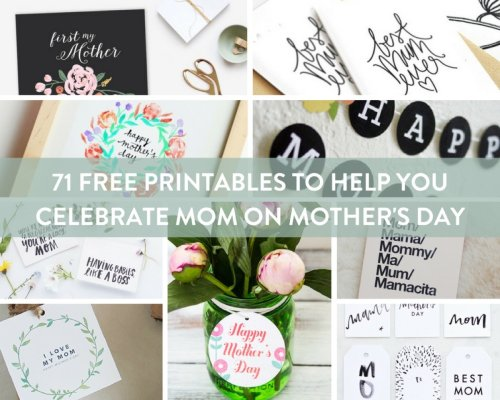 71 Last-Minute Mother's Day Printables