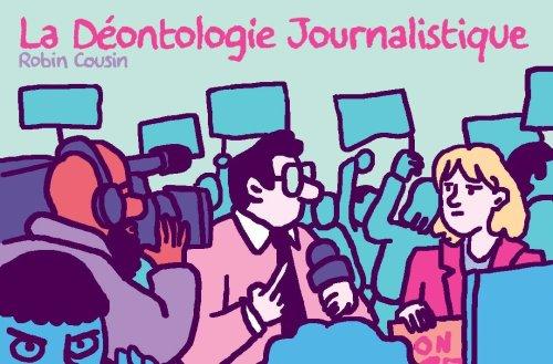 C'est quoi la déontologie journalistique ? - Curieux!