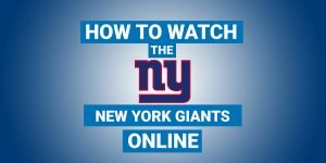 How To Watch New York Giants Online