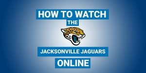 How To Watch Jacksonville Jaguars Online