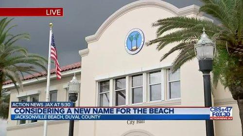 Jacksonville Beach leaders weigh name change