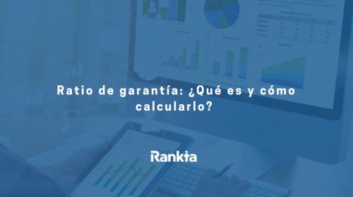 Ratio de garantía: ¿Qué es y cómo calcularlo?