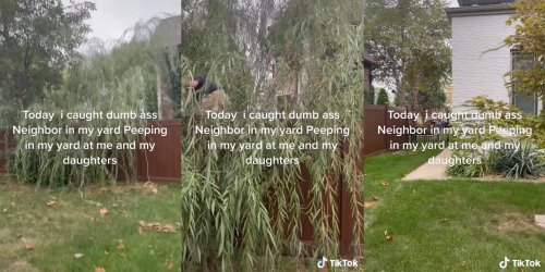 'Call the cops': Viral TikTok shows a woman catching her neighbor spying on her daughters
