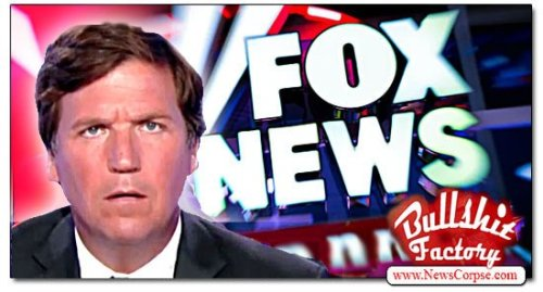 FOX News Ignores Questions Re: Tucker Carlson's Crackpot FBI Conspiracy Theory / UPDATED w/BS Award