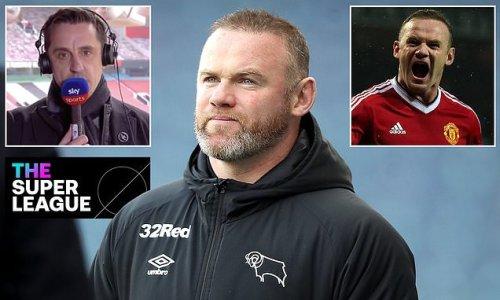 Wayne Rooney supports Gary Neville's European Super League criticism