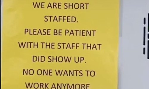 McDonald's staff post sign saying 'nobody wants to work anymore'