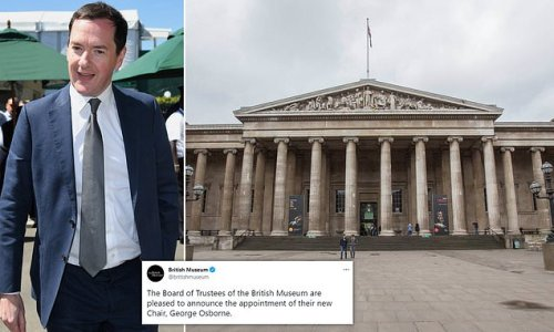 George Osborne has ANOTHER job as chair of British Museum
