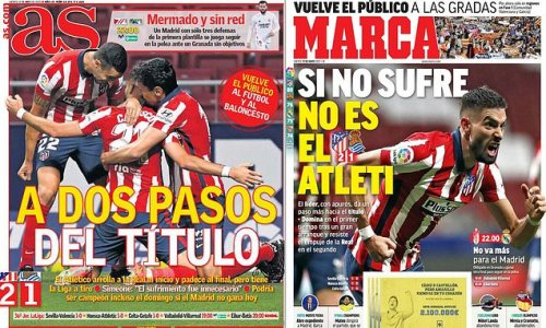 Spanish press hail Atletico Madrid as they edge towards LaLiga title