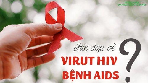 Tổng quan về bệnh HIV/AIDS | Xét nghiệm hiv ở đâu chính xác nhất