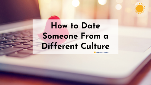How to Date Someone From a Different Culture (With Tips From Real Couples)
