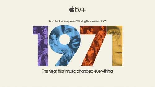 """""""Just Extraordinary Songs"""": Docuseries '1971' Explores Vital Year When """"Music Changed Everything"""""""