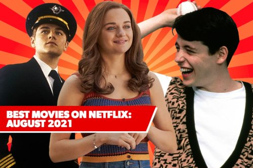 11 Best New Movies on Netflix: August 2021's Freshest Films to Watch