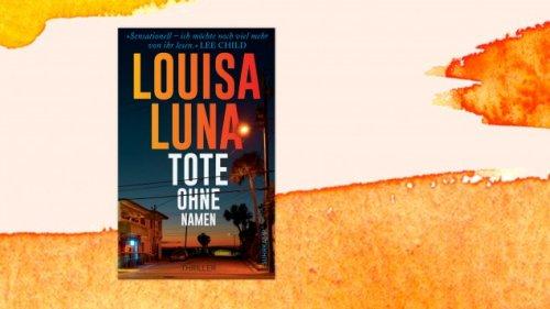 """Louisa Luna: """"Tote ohne Namen"""" - Krimi über Menschenhandel und Sexsklaverei"""