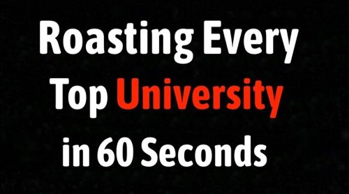 Guy Roasts Every Top University In The United States In One Minute - Digg