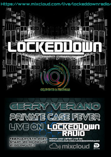 Gerry Verano presents Private Cage - Fever LIVE on Locked Down Radio! - Digital Room Records