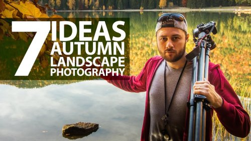 7 ideas to take your Autumn landscape photos to the next level - DIY Photography