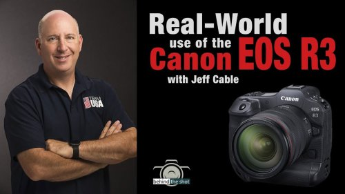 Jeff Cable interview talks about real-world EOS R3 use and Canon's secrecy around new gear releases - DIY Photography