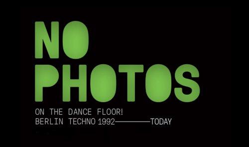 No Photos on the Dancefloor: Neue Compilation über die Geschichte des Berlin Techno - DJ LAB