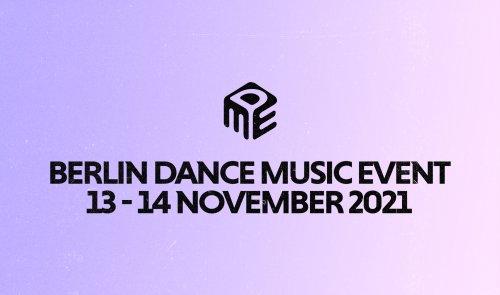 Berlin Dance Music Event: Alles wichtige zur diesjährigen Ausgabe - DJ LAB