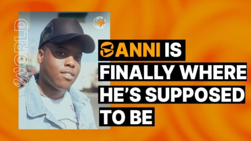 SANNI Is Finally Where He's Supposed to Be
