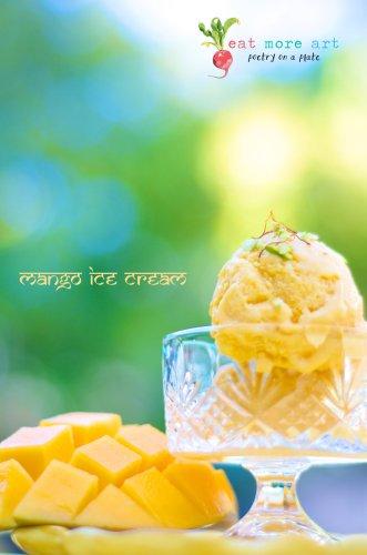 Mango Ice Cream | Eat More Art