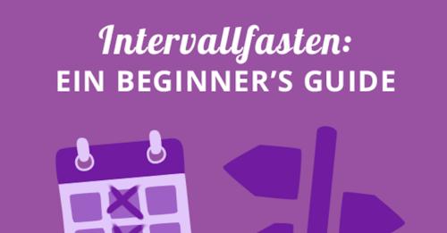 Intervallfasten: 5 Schritte zum Erfolg