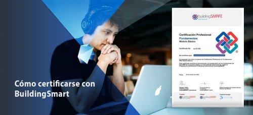 Certificación buildingSMART cómo certificarse Profesionalmente | Editeca ®