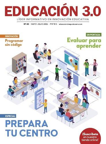 ¡Nº 42 de la revista EDUCACIÓN 3.0 impresa!   EDUCACIÓN 3.0