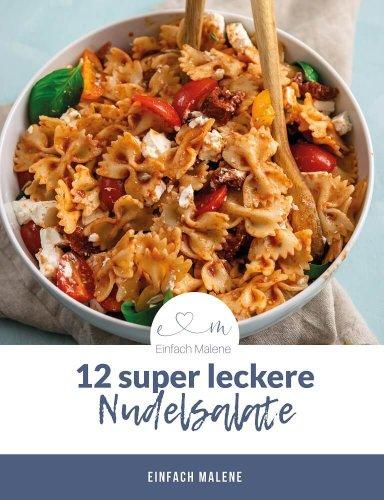 12 mega leckere & einfache Nudelsalate für jeden Tag