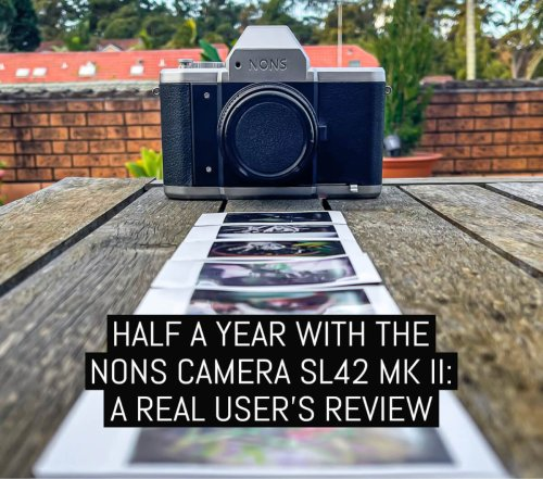 Half a year with the Nons Camera SL42 Mk II: a real user's review