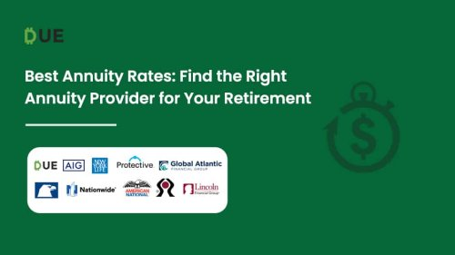 Best Annuity Rates: Find the Right Annuity Provider for Your Retirement