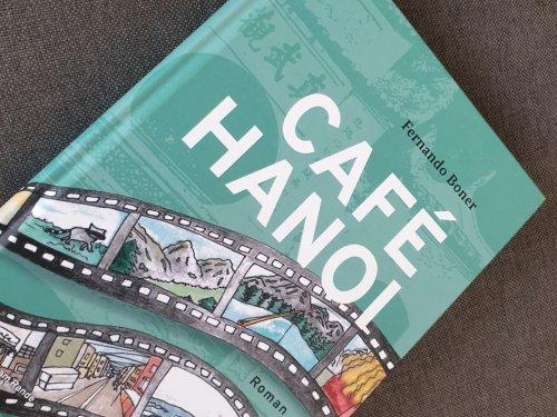 Café Hanoi – von der Suche nach sich selbst in Südostasien | Buchrezension