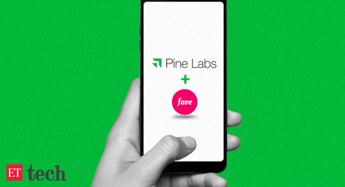 Pine Labs | Fave: Pine Labs acquires payments platform Fave for $45 million