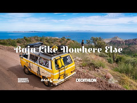 Video of the Week: Baja Like Nowhere Else - Expedition Portal