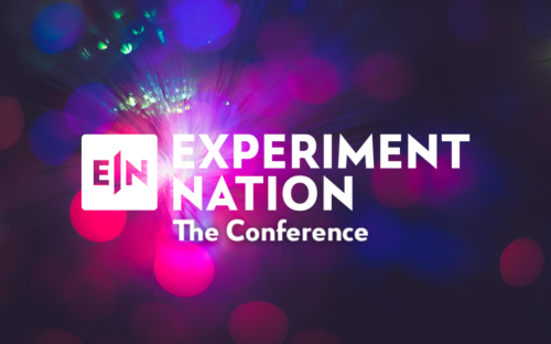 Experiment Nation: The Conference