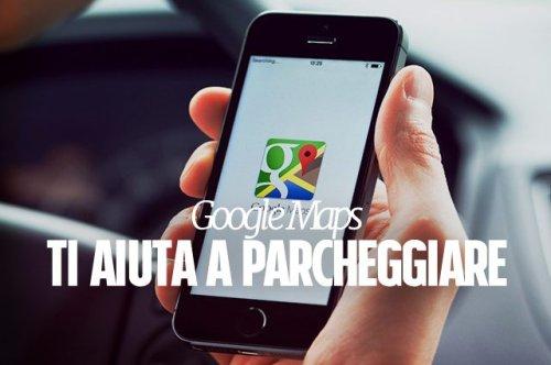Google Maps segnala la presenza di parcheggi a Roma e Milano: ecco come funziona la novità