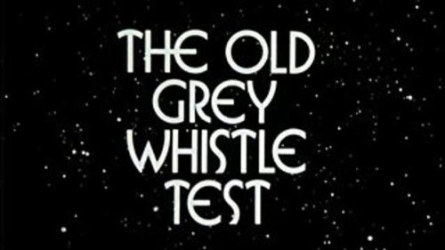 10 of the best performances on 'The Old Grey Whistle Test'