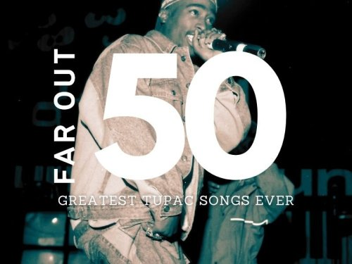 The 50 best 2pac songs of all time