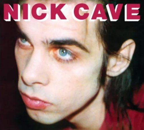 From Her to Eternity: The breech birth of Nick Cave & The Bad Seeds