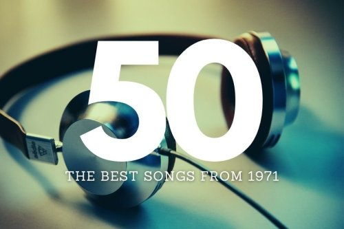 From John Lennon to Marvin Gaye: A playlist of the 50 best songs of 1971