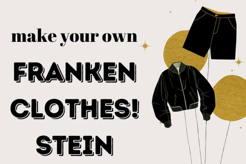 Frankensteins of Closets | Fashionziner Masterpieces