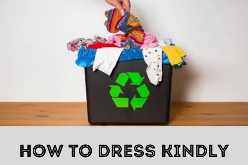 How To Dress Sustainable | Fashionziner Masterpieces