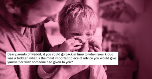 Parents Are Giving Advice on How to Survive Toddler Years And It's Required Reading