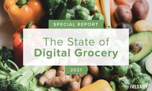 Special Report: The State of Digital Grocery 2021