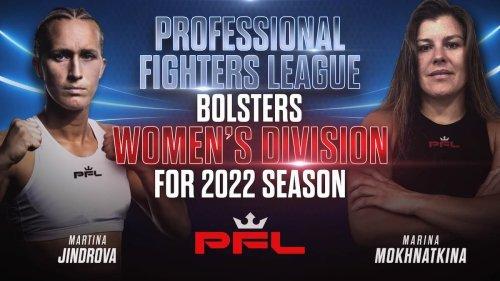 Marina Mokhnatkina and Martina Jindrova join PFL MMA women's division
