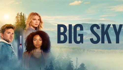 BIG SKY: Season 1, Episode 16: Love is a Strange and Dangerous Thing TV Show Trailer [ABC] | FilmBook